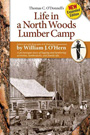 Life in a North Wods Lumber Camp